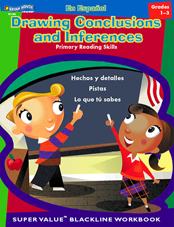 Spanish Elementary Reading Gr 1-3 Drawing Conclusions & Inferences - BH-1485 - BH-1485